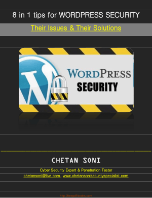 8 In 1 Tips For WordPress Security – Their Issues and Their Solutions