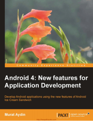 Android 4 New Features for Application Development