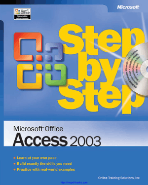 Free Download PDF Books, Microsoft Office Access 2003 Step By Step Book, MS Access Tutorial