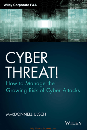 Cyber Threat- How to Manage the Growing Risk of Cyber Attacks