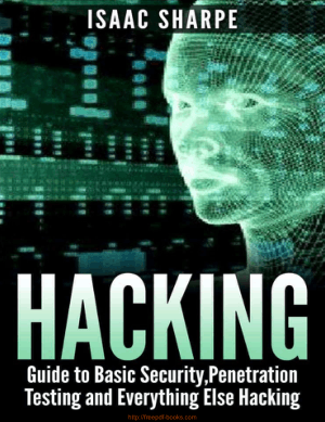 Hacking Basic Security – Penetration Testing and How to Hack Book TOC – Free Books Download PDF