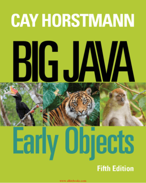 Big Java Early Objects 5th Edition Book 2018 Year
