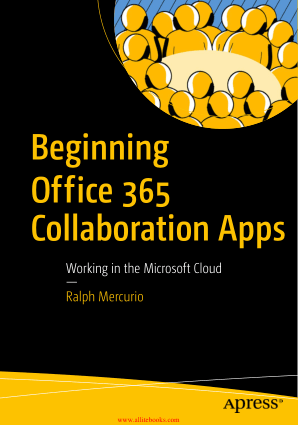 Beginning Office 365 Collaboration Apps Book 2018 year