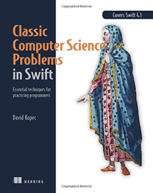 Classic Computer Science Problems in Swift Book 2018 year