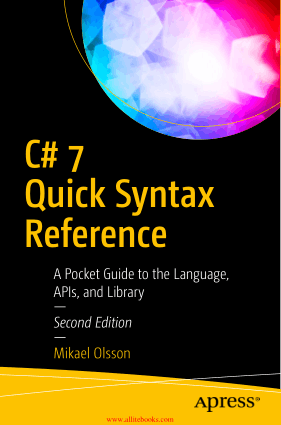 C# 7 Quick Syntax Reference 2nd Edition Book 2018 year