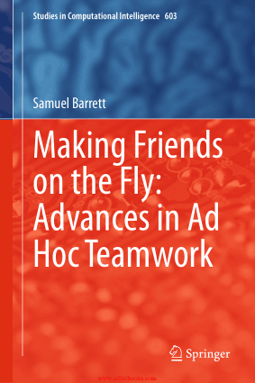Making Friends on the Fly- Advances in Ad Hoc Teamwork