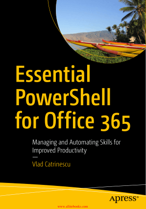 Essential PowerShell for Office 365 Book 2018 year
