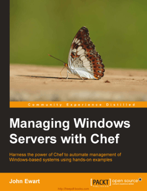 Managing Windows Servers with Chef Book TOC – Free Books Download PDF