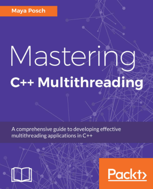 Mastering C++ Multithreading Book of 2017