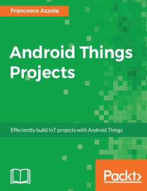 Free Download PDF Books, Android Things Projects Book