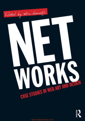 Net Works Case Studies in Web Art and Design