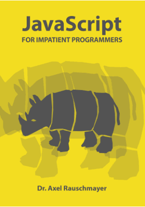 JavaScript for impatient programmers (beta) Book of 2019