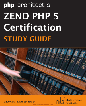 Phparchitects Zend PHP 5 Certification Study Guide Book