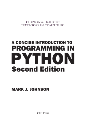 A Concise Introduction to Programming in Python Book Of 2018