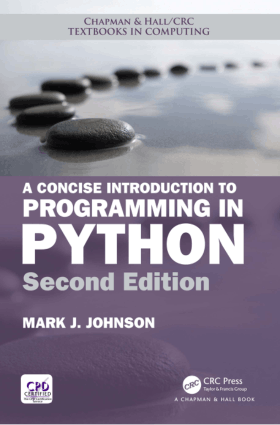 A Concise Introduction to Programming in Python Second Edition Book Of 2018
