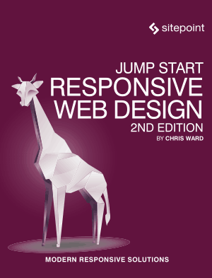 Jump Start Responsive Web Design 2nd Edition Book of 2017