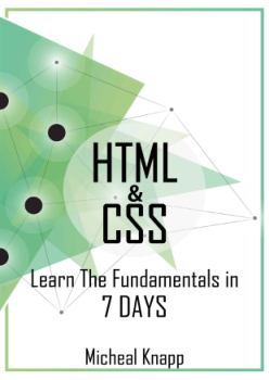 HTML and CSS Learn The Fundaments In 7 days