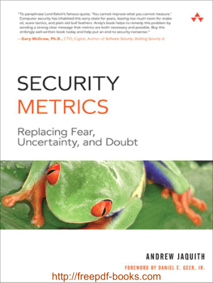Security Metrics – Replacing Fear,Uncertainty and Doubt