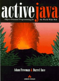 Active Java Object-Oriented Programming for the World Wide Web