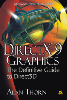 DirectX9 Graphics The Definitive Guide to Direct3D
