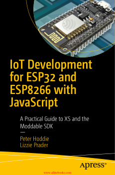 Free Download PDF Books, IoT Development for ESP32 and ESP8266 with JavaScript PDF