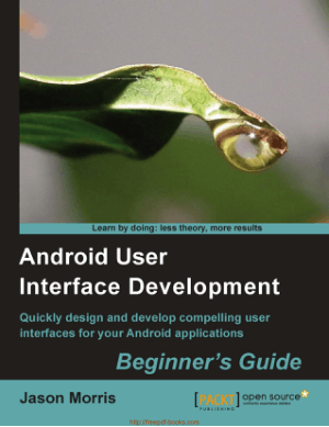 Free Download PDF Books, Android User Interface Development Beginners Guide