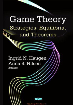 Game Theory – Strategies Equilibria And Theorems
