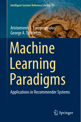 Machine Learning Paradigms- Applications in Recommender
