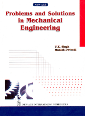 Free Download PDF Books, Problem and Solution in Mechanical Engineering by U.K. Singh
