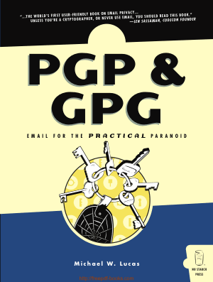 PGP and GPG – Email for the Practical Paranoid