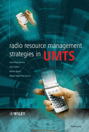 Radio Resource Management Strategies in UMTS – Networking Book