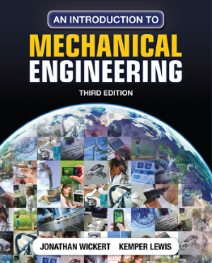 Free Download PDF Books, An Introduction to Mechanical Engineeringby Jonathan Wickert Kemper Lewis