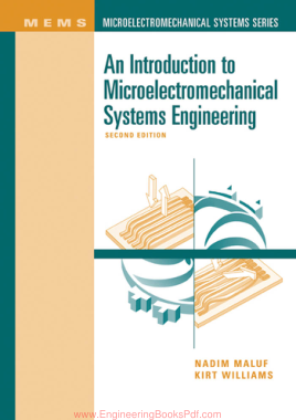 Free Download PDF Books, An Introduction to Microelectromechanical Systems Engineering Second Edition