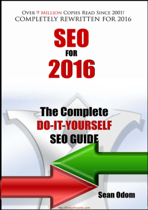 SEO For 2016 – The Complete Do It Yourself SEO Guide