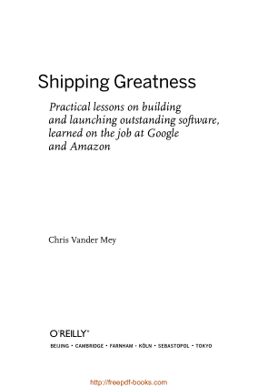 Shipping Greatness learned on the job at Google