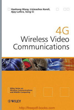 4G Wireless Video Communications – Networking Book