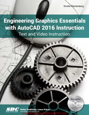 Free Download PDF Books, Engineering Graphics Essentials with AutoCAD 2016 Instruction