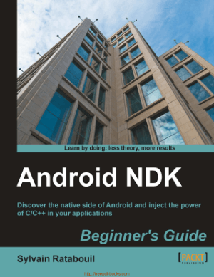 Free Download PDF Books, Android NDK Beginners Guide