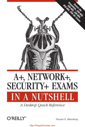 Aplus Network Security Exams in a Nutshell, Pdf Free Download