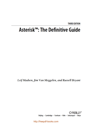Asterisk The Definitive Guide 3rd Edition – Networking Book, Pdf Free Download