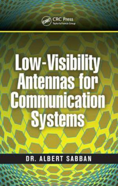 Free Download PDF Books, Low Visibility Antennas for Communication Systems Practical Approaches to Electrical Engineering