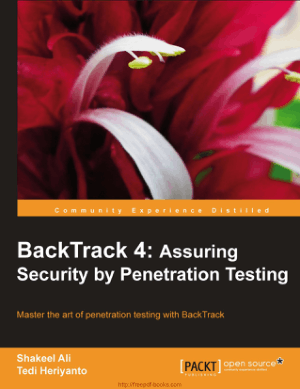 BackTrack 4 Assuring Security by Penetration Testing, Pdf Free Download