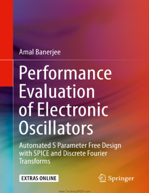 Free Download PDF Books, Performance Evaluation of Electronic Oscillators Automated S Parameter and Discrete Fourier Transforms