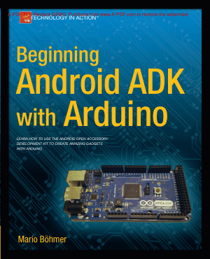 Beginning Android ADK with Arduino, Pdf Free Download