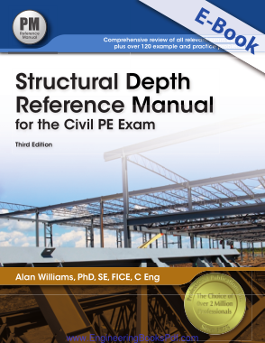 Free Download PDF Books, Structural Depth Reference Manual for the Civil PE Exam Third Edition Alan Williams