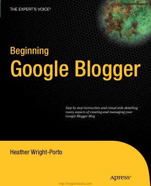 Beginning Google Blogger, Pdf Free Download