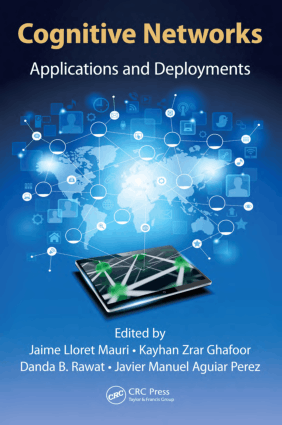 Cognitive Networks Applications and Deployments
