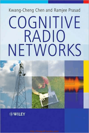 Cognitive Radio Networks – Networking Book