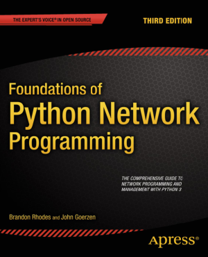 Free Download PDF Books, Foundations of Python Network Programming Third Edition