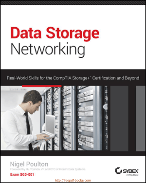 Data Storage Networking Real World Skills for the CompTIA Storage Certification and Beyond